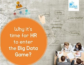 Why it is time for HR to enter the Big Data Game?